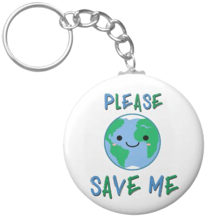 Please Save Me - Earth Day Keychain | Zazzle.com