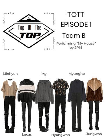 Top Of The Top- Episode 1 (Team B)
