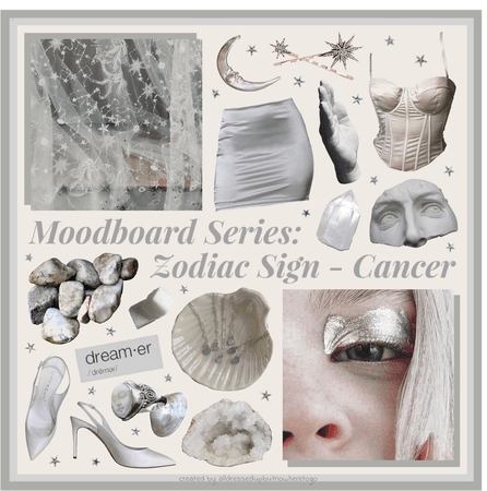 Moodboard Series: The Zodiac Sign 'Cancer' - Contest