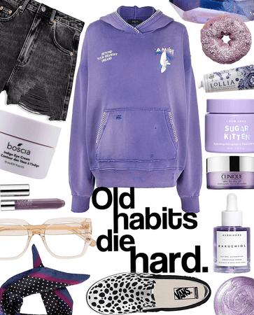old style habits die hard