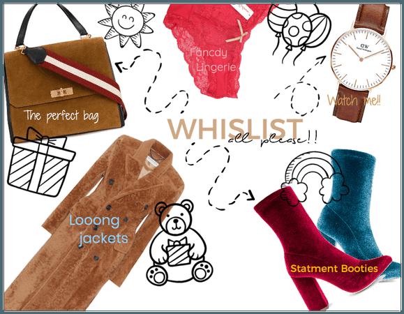 My Wishlist!!