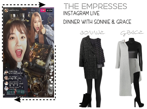 [THE EMPRESSES] IG LIVE-DINNER WITH SONNIE & GRACE