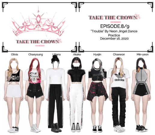 """""""Take The Crown"""" Ep.8/9 Dance Practice"""