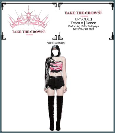 Take The Crown Ep.3[Team A][Dance] Akako Takahashi