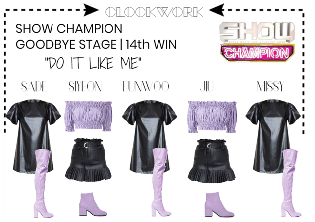 "*CWK* ""DO IT LIKE ME"" SHOW CHAMPION 