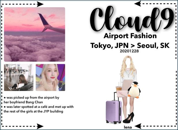 Cloud9 (구름아홉) | Airport Fashion; Tokyo > Seoul