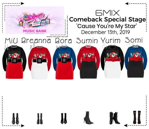 《6mix》Music Bank Live 'Cause You're My Star'