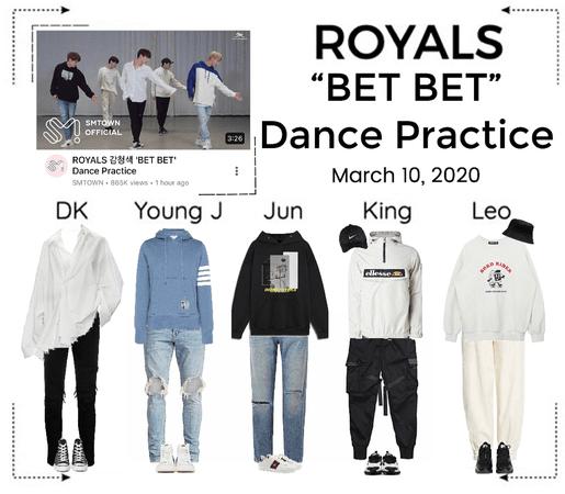 ROYALS [감청색] 'BET BET' Dance Practice