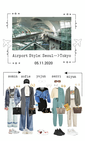 EG Airport Style Seoul—>Tokyo