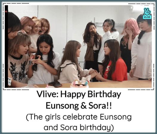 BGU Vlive: Happy Birthday Eunsong & Sora