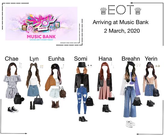 ♕EOT♕  Arriving at Music Bank
