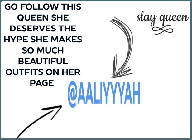 @aaliyyyah FOLLOW HER