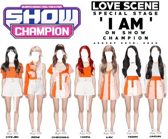 LOVE SCENE | 200826 SHOW CHAMPION STAGE | 'I AM'
