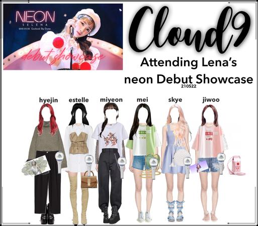 Cloud9 (구름아홉) | Attending Lena's neon Showcase