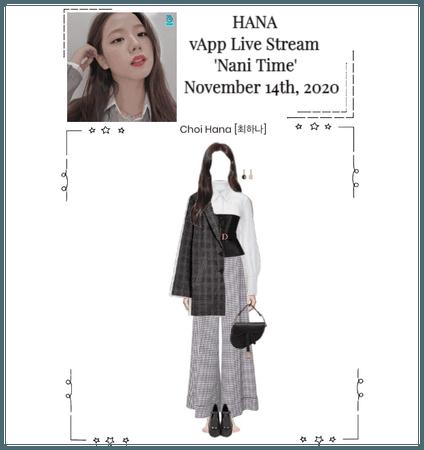 Choi Hana [최하나] vApp Live Stream 'Nani Time'