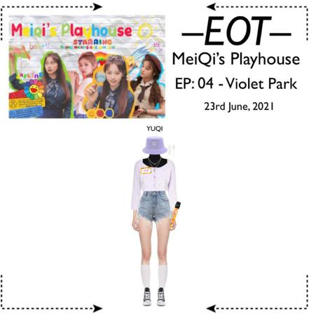 EOT (내일의황후) [𝗬𝗨𝗤𝗜] MeiQi's Playhouse - EP: 04