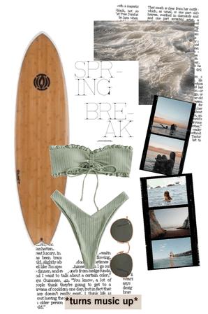 spring break. surf/beach time