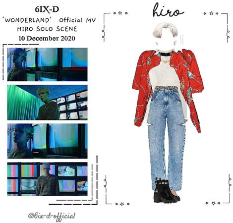 6IX-D [씩스띠] (HIRO) 'WONDERLAND' Official MV 201210