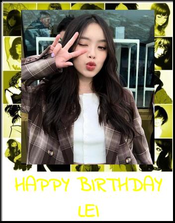 Happy Birthday Lei!!!