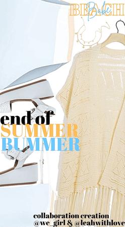 💙💛end of summer bummer💛💙
