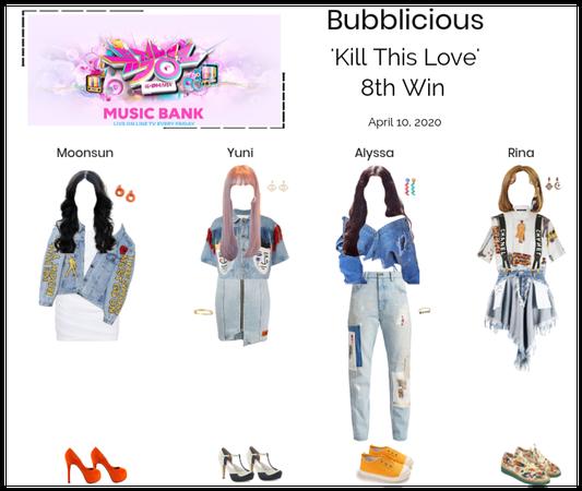 Bubblicious (신기한) 'Kill This Love' 8th Win
