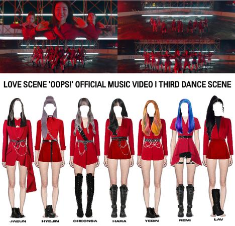 LOVE SCENE   'OOPS!' OFFICIAL MUSIC VIDEO   THIRD DANCE SCENE
