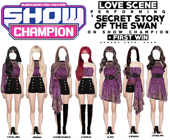 LOVE SCENE   200826 SHOW CHAMPION STAGE   'SECRET STORY OF THE SWAN' + FIRST WIN