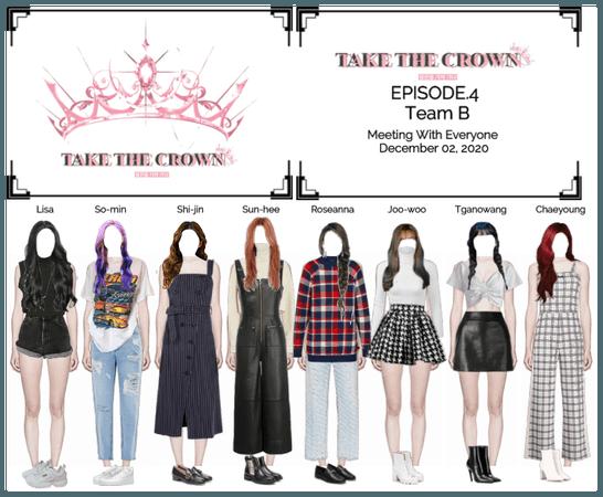 """Take The Crown"" Ep.4 [Team B]"