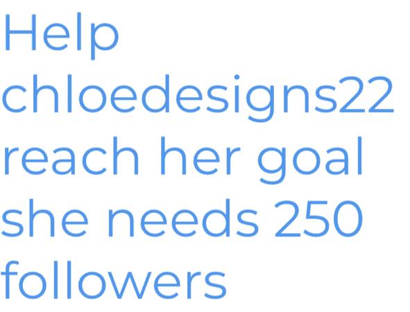 help her reach her goal