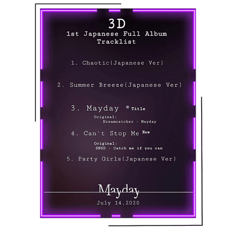 {3D} 'Mayday' Japanese Debut Full Album Tracklist