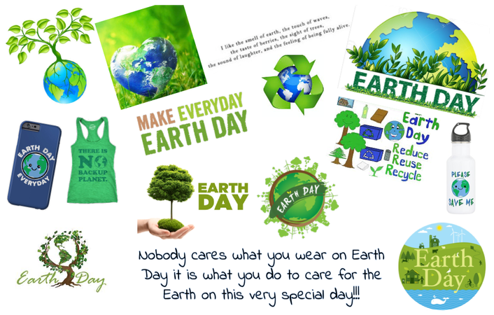 Earth Day!!!!! Take care of the Earth!!!!