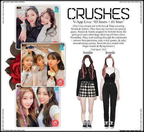 Crushes (호감) [Soojin & Jennie] Surprise Vlive