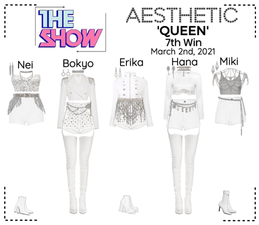 AESTHETIC (미적) [THE SHOW] 'QUEEN'