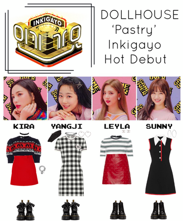 {DOLLHOUSE} Inkigayo 'Pastry' Hot Debut Stage