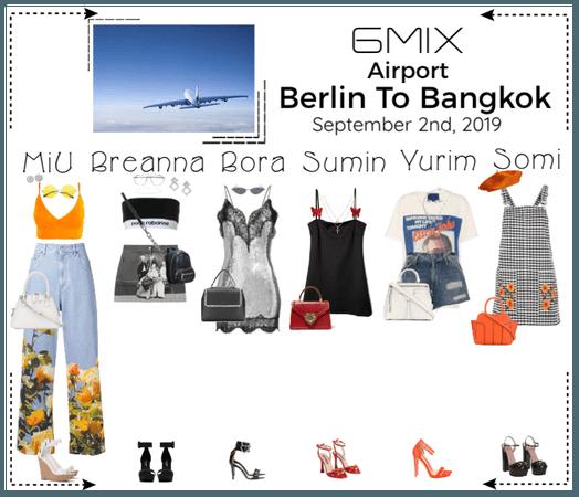 《6mix》Airport | Berlin To Bangkok