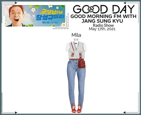 GOOD DAY (굿데이) [MILA] Good Morning FM Radio Show
