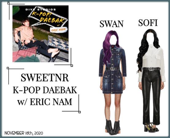 ~SWTNR~ K-POP DAEBAK w/ ERIC NAM