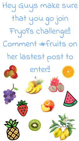 Go join Fry09s challenge #fruits🍑