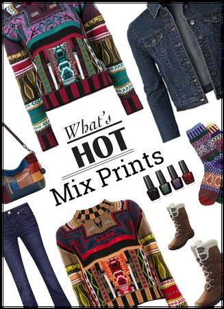 Whats Hot?  Mixed Prints