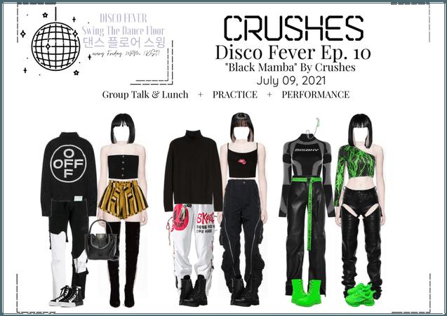 Crushes (호감) [Rose] Disco Fever Ep. 10