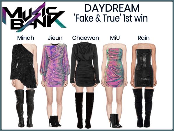 DAYDREAM- 'Fake & True' 1st win