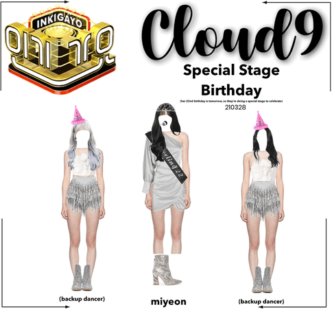 Cloud9 (구름아홉) | Inkigayo Special Stage; Birthday | 210328