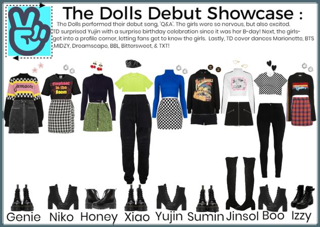 The Dolls Debut Showcase!