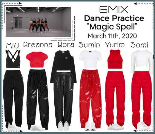 《6mix》'Magic Spell' Dance Practice