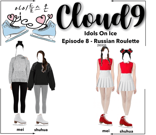 Cloud9 (구름아홉) | Idols On Ice Episode 8 - Russian Roulette | 210326