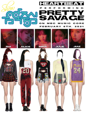 [HEARTBEAT] 20210206 MBC MUSIC CORE STAGE | 'PRETTY SAVAGE'