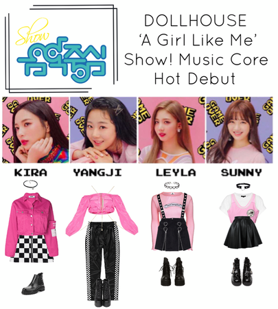 {DOLLHOUSE} Show! Music Core 'A Girl Like Me' Hot Debut Stage