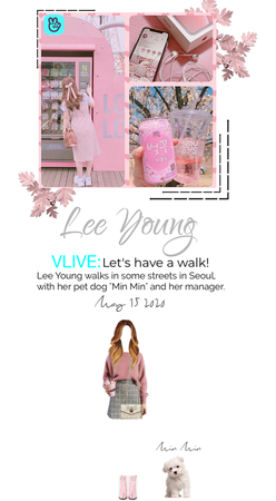 [Lee Young] VLIVE: Let's have a walk!