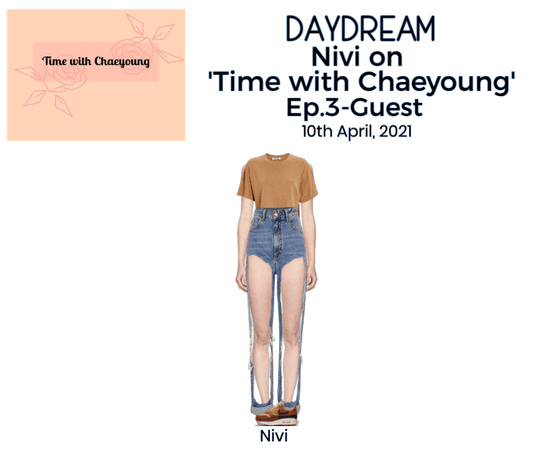 DAYDREAM- Nivi on 'Time with Chaeyoung'- Ep.3