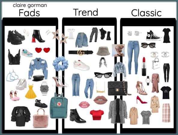 Fads Trends Classics